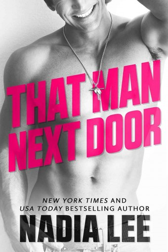 That Man Next Door: A Standalone Virgin & Lawyer Romantic Comedy by Nadia Lee