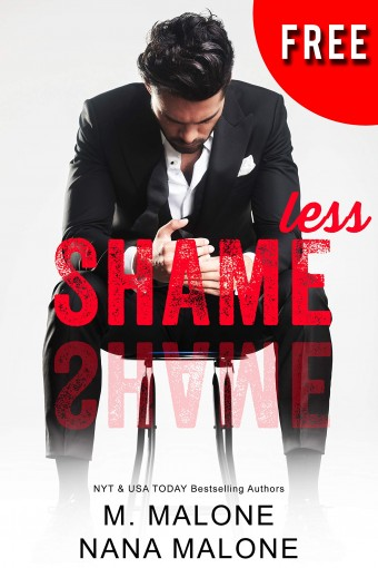 Shameless (The Shameless Trilogy Book 1) by M. Malone