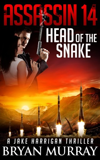 ASSASSIN 14 – HEAD OF THE SNAKE (Assassin Series) by Bryan Murray