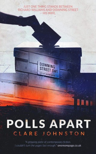 Polls Apart: A gripping story of love, ambition and courage by Clare Johnston