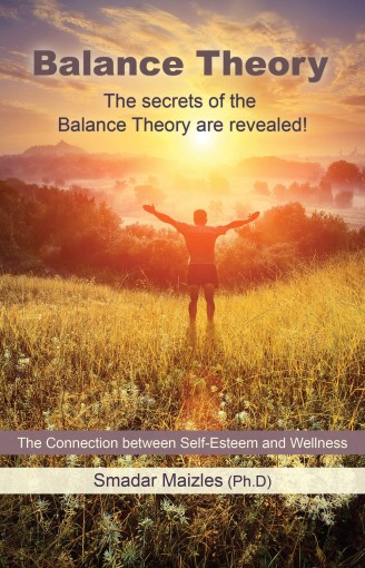 Balance Theory: The Connection between Self-Esteem and Wellness by Smadar Maizles