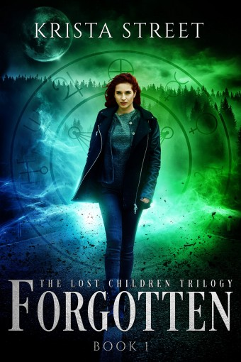 Forgotten: The Lost Children Trilogy Book 1 by Krista Street