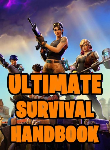 Ultimate Survival Handbook: All-In-One Battle Royale Survival Game Guide Book. Secrets, Hints, Tips & Tricks, Strategies How To Survive and Win The Game. … All Fortniters 2019. (Battle Royale Bo by Jacob Sondergaard