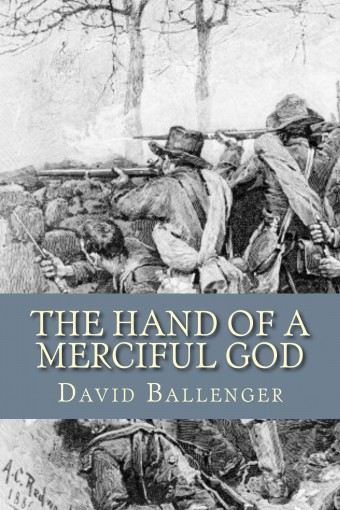 The Hand of a Merciful God by David Ballenger