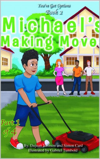 Michael's Making Moves: (Part 1 of 4) (You've Got Options Book 2) by Simon Card