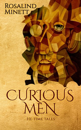 Curious Men: He-time Tales (Me-Time/He-time Book 2) by Rosalind Minett