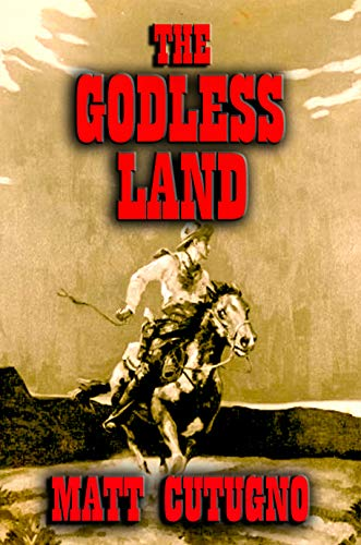 THE GODLESS LAND: Mescalero Way by Matt Cutugno