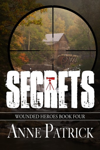 Secrets (Wounded Heroes Series Book 4) by Anne Patrick