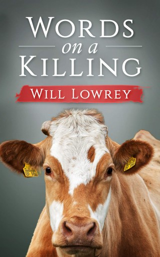 Words on a Killing by Will Lowrey
