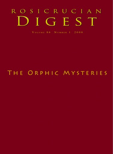 The Orphic Mysteries: Digest (Rosicrucian Order AMORC Kindle Edition) by Rosicrucian Order AMORC