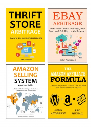 ONLINE EMPIRE (2016): Physical Product Arbitrage and Amazon Selling Business Empire (4 in 1 bundle) by John Anderson