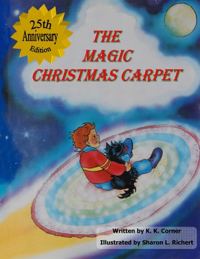 The Magic Christmas Carpet by K Corner