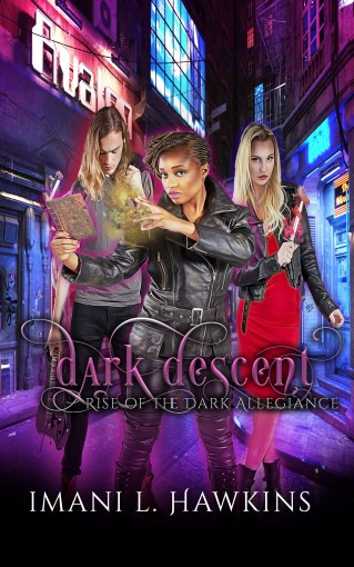 Dark Descent: Rise of the Dark Allegiance Prequel by Imani L. Hawkins