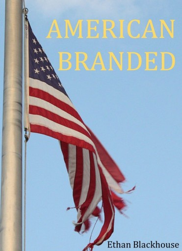 American Branded by Ethan Blackhouse