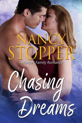 Chasing Dreams: A Small Town Steamy Romance (Harper Family series Book 1) by Nancy Stopper
