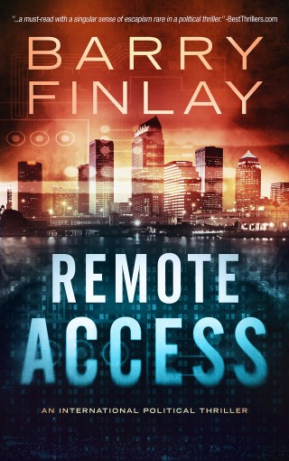 Remote Access: An International Political Thriller (Marcie Kane Book 3) by Barry Finlay