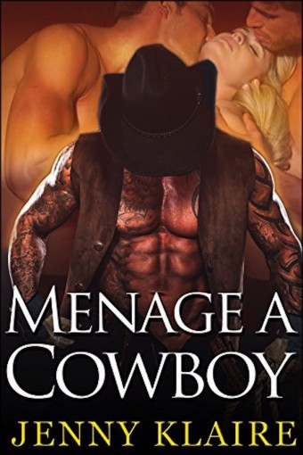 Menage A Cowboy by Jenny Klaire