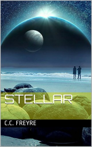 Stellar Series – Chapter Books for Children Ages 7 to 12.  Adventure, Science Fiction, Fantasy Books for Kids.  Stellar Series Book 1 by C.C. Freyre