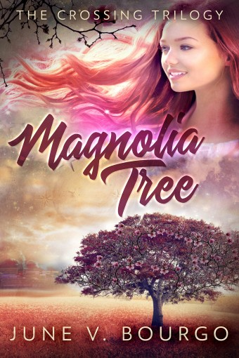 Magnolia Tree (The Crossing Trilogy Book 1) by June V. Bourgo