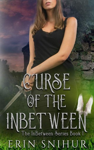 Curse of the InBetween: The InBetween Series Book 1 by Erin Snihur