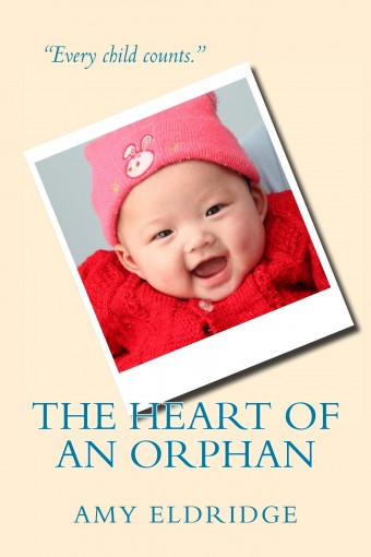 The Heart of an Orphan by Amy Eldridge