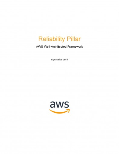 Reliability Pillar: AWS Well-Architected Framework (AWS Whitepaper) by AWS Whitepapers