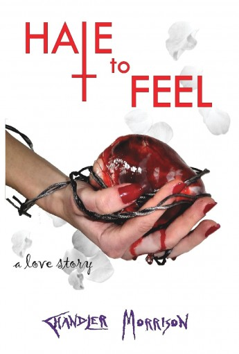 Hate to Feel by Chandler Morrison