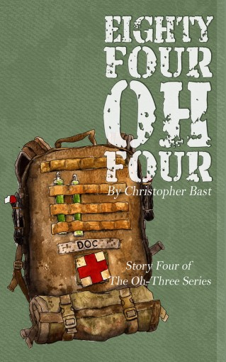 Eighty-Four-Oh-Four (Oh-Three-Series Book 4) by Christopher Bast