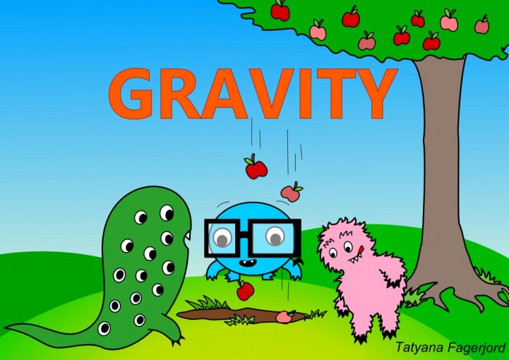 Gravity (Adventures of Eyemonster and friends Book 6) by Tatyana Fagerjord