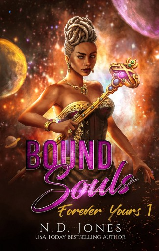 Bound Souls: A Fantasy Romance (Forever Yours Book 1) by N.D. Jones