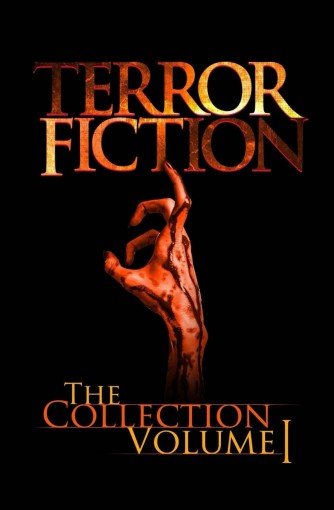 Terrorfiction: The Collection – Volume 1 by Anthony Creane