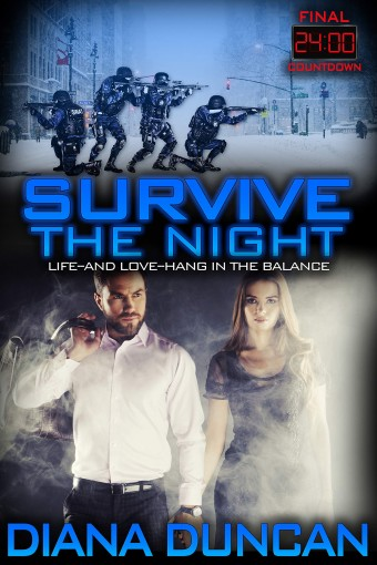 Survive the Night (24 Hours – Final Countdown Book 1) by Diana Duncan