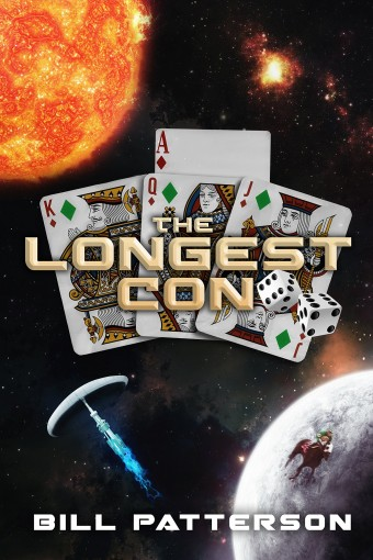The Longest Con: A Family of Grifters Tale by Bill Patterson