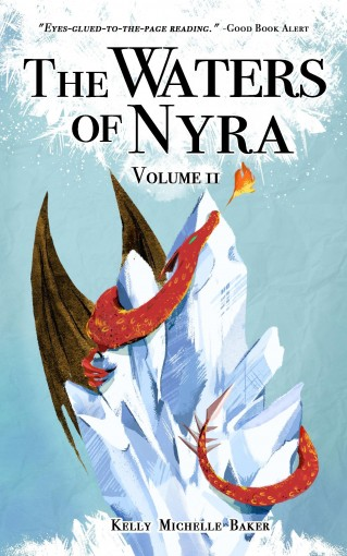 The Waters of Nyra: Volume II by Kelly Michelle Baker