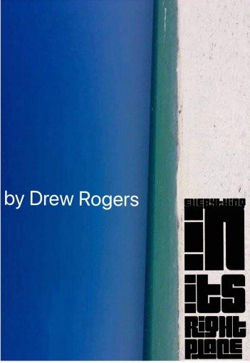 Everything in its Right Place by Drew Rogers