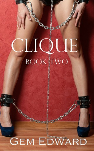 Clique: Book Two (The Clique Club 2) by Gem Edward