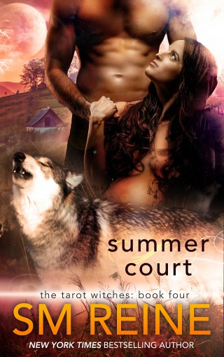 Summer Court: A Paranormal Romance (The Tarot Witches Book 4) by SM Reine