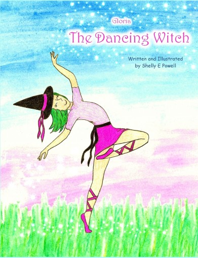 Gloria the Dancing Witch by Shelly E Powell
