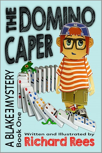 The Domino Caper: A Blake E Mystery – Book One by Richard Rees