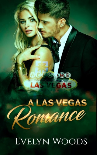 A Las Vegas Romance: A Flight Attendant's Crazy Romance With A Billionaire. Billionaire Romance – Book 1 (A Contemporary Romance Series – Romance Novels For Women) by Evelyn Woods