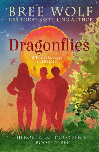 Dragonflies: A Tale of Courage and Respect (Heroes Next Door Series Book 3) by Bree Wolf
