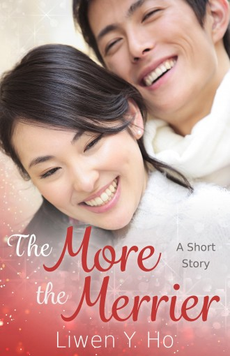 The More The Merrier: A Clean and Wholesome Romance (Seasons of Love Book 1) by Liwen Ho