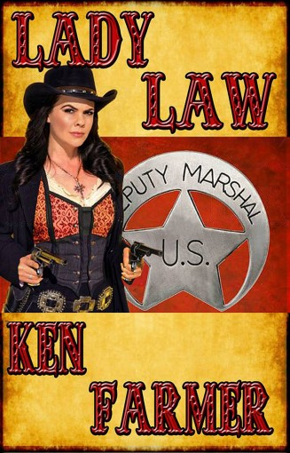 LADY LAW (The Nations Book 6) by Ken Farmer