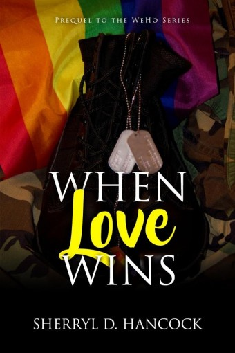 When Love Wins (WeHo Book 0) by Sherryl D Hancock
