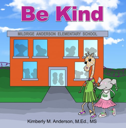 BE KIND by Kimberly Anderson