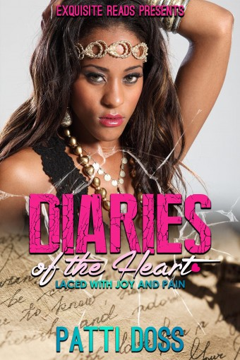 Diaries of the Heart: Laced with Joy & Pain by Patti Doss
