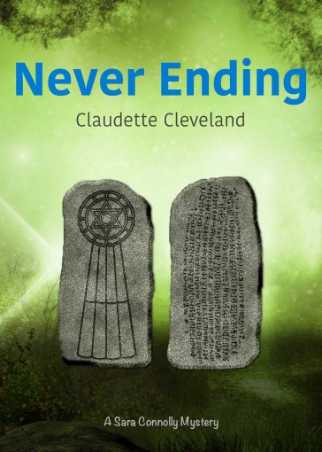 Never Ending (Sara Connolly Mysteries Book 9) by Claudette Cleveland