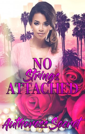 No Strings Attached by Authoress Secret