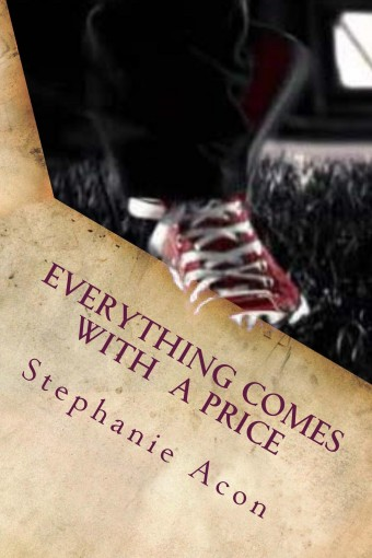 Everything Comes With A Price by Stephanie Acon