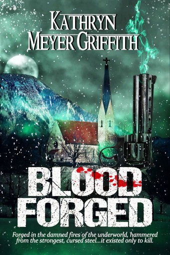 Blood Forged by Kathryn Meyer Griffith